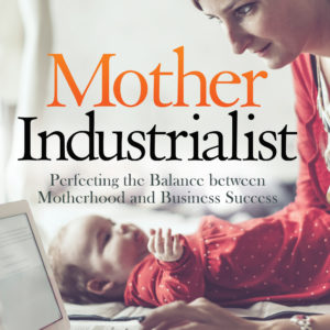 Mother Industralist